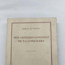 Libros de segunda mano: DON GONZALO GONZALEZ DE LA GONZALERA, JOSE Mª DE PEREDA. Lote 76673679