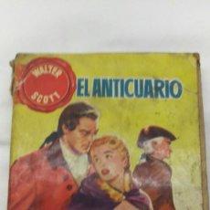 Libros de segunda mano: EL ANTICUARIO, WALTER SCOTT. Lote 76673755