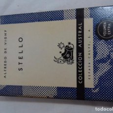 Livros em segunda mão: STELLO -ALFREDO DE VIGNY-COLECCIÓN AUSTRAL-ESPASA CALPE. Lote 76699295