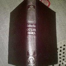 Libros de segunda mano: 160-LA CONJURACION DE CATILINA, LA GUERRA DE LA JUGURTA, CAYO CRISPO SALUSTIO,. Lote 76721135