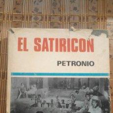 Libros de segunda mano: EL SATIRICÓN - PETRONIO - 1969. Lote 77085661