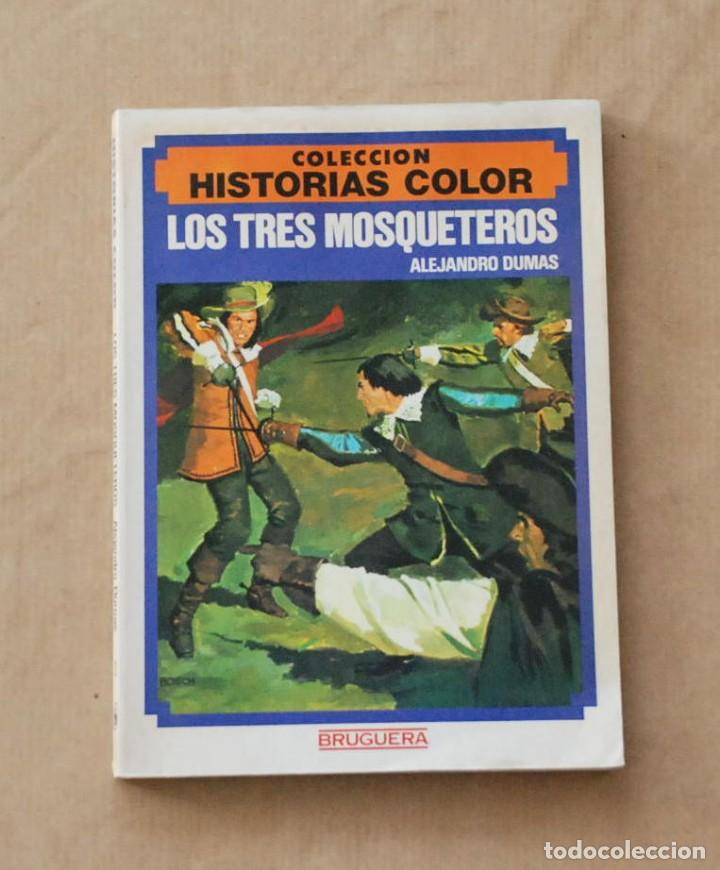 LOS TRES MOSQUETEROS. COLECCIÓN HISTORIAS COLOR Nº 3. BRUGUERA . 1983. (Libros de Segunda Mano (posteriores a 1936) - Literatura - Narrativa - Clásicos)
