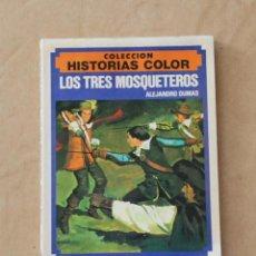 Libros de segunda mano: LOS TRES MOSQUETEROS. COLECCIÓN HISTORIAS COLOR Nº 3. BRUGUERA . 1983.. Lote 77096413