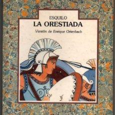 Libros de segunda mano: LA ORESTIADA - ESQUILO - ILUSTRACIONES *. Lote 77431793