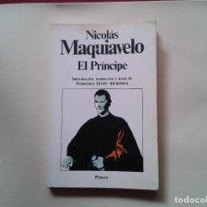 Libros de segunda mano: EL PRINCIPE - NICOLAS MAQUIAVELO - EDITORIAL PLANETA 1983. Lote 79116729