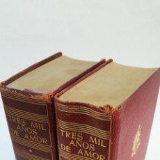 Libros de segunda mano: 1956 - VV.AA. - TRES MIL AÑOS DE AMOR - 2 TOMOS CON 52 NOVELAS - LÁMINAS, JOSÉ JANÉS. Lote 131535775
