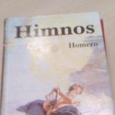 Libros de segunda mano: HIMNOS - HOMERO. Lote 80066089