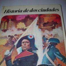 Libros de segunda mano: HISTORIA DE DOS CIUDADES (CHARLES DICKENS). Lote 80737242