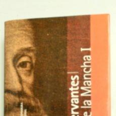 Libros de segunda mano: DON QUIJOTE DE LA MANCHA (PRIMERA PARTE), DE MIGUEL DE CERVANTES. Lote 81640966