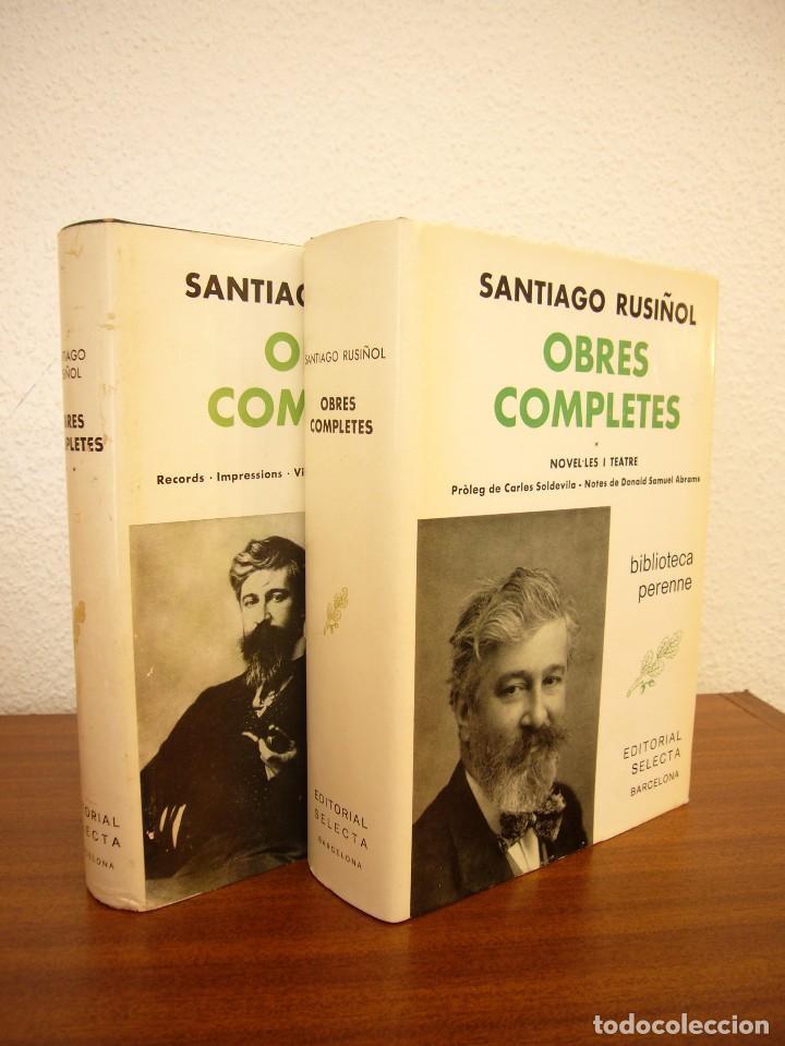 SANTIAGO RUSIÑOL: OBRES COMPLETES I I II (SELECTA, PERENNE, 1973 I 1976) MOLT BON ESTAT (Libros de Segunda Mano (posteriores a 1936) - Literatura - Narrativa - Clásicos)