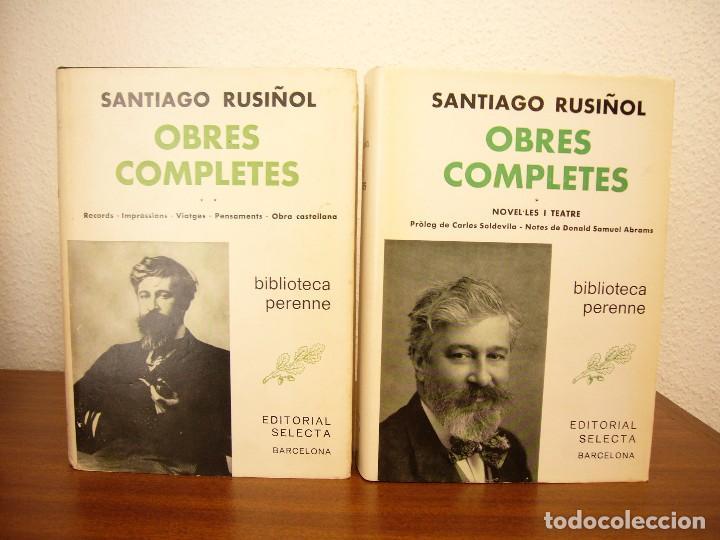 Libros de segunda mano: SANTIAGO RUSIÑOL: OBRES COMPLETES I I II (SELECTA, PERENNE, 1973 I 1976) MOLT BON ESTAT - Foto 3 - 82196568