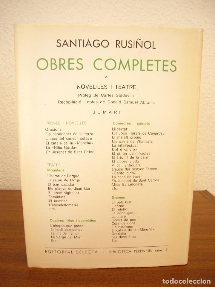 Libros de segunda mano: SANTIAGO RUSIÑOL: OBRES COMPLETES I I II (SELECTA, PERENNE, 1973 I 1976) MOLT BON ESTAT - Foto 5 - 82196568