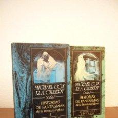 HISTORIAS DE FANTASMAS DE LA LITERATURA INGLESA I Y II (EDHASA, 1989) MICHAEL COX Y R.A. GILBERT EDS