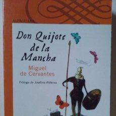 Libros de segunda mano: MIGUEL DE CERVANTES - DON QUIJOTE DE LA MANCHA.. Lote 83364716