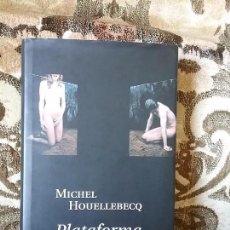 Libros de segunda mano: PLATAFORMA, DE MICHEL HOUELLEBECQ. TAPA DURA Y SOBRECUBIERTA. CÍRCULO DE LECTORES, 2003. BUEN ESTADO. Lote 83832524