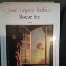 Libros de segunda mano: ROQUE SIX DE JOSÉ LÓPEZ RUBIO. SEIX BARRAL 1986. Lote 84117984