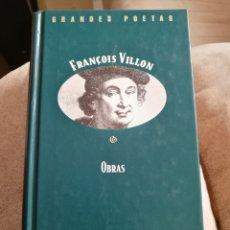 Libros de segunda mano: FRANÇOIS VILLON OBRAS ORBIS FABBRI LIBRO GRANDES POETAS. Lote 84445006