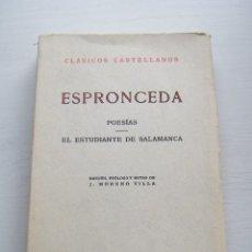 Libros de segunda mano: POESÍAS / EL ESTUDIANTE DE SALMANCA - ESPRONCEDA - CLÁSICOS CASTELLANOS - ESPASA CALPE (1968). Lote 84627352