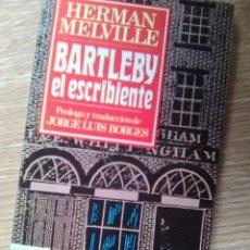 Livres d'occasion: MELVILLE, HERMAN - BARTLEBY, EL ESCRIBIENTE (BRUGUERA, 1985). Lote 84639112