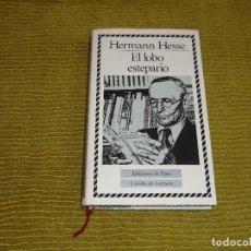 Libros de segunda mano: EL LOBO ESTEPARIO - HERMANN HESSE (CÍRCULO DE LECTORES) - TAPA DURA. Lote 84957464