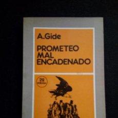 Libros de segunda mano: ANDRE GIDE PROMETEO MAL ENCADENADO FONTAMARA 3ª ED 1982. Lote 85021376
