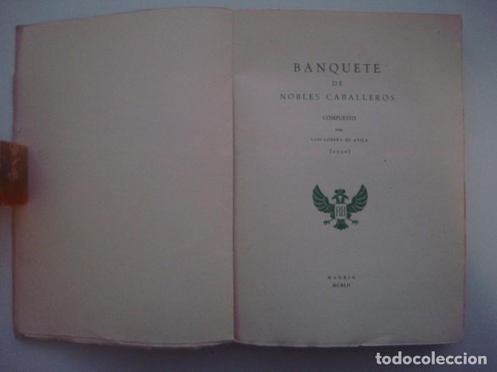Libros de segunda mano: LOBERA DE AVILA. BANQUETE DE NOBLES CABALLEROS. 1952. FOLIO. PAPEL DE HILO. - Foto 2 - 85070892