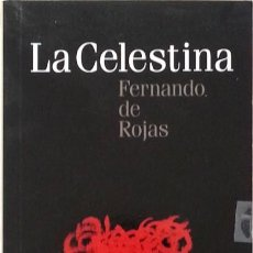 Libros de segunda mano: LA CELESTINA - FERNANDO DE ROJAS. Lote 86298820