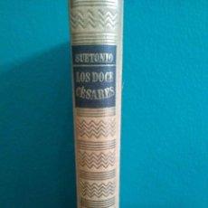 Libros de segunda mano: LOS DOCE CESARES DE SUETONIO - EDITORIAL IBERIA. Lote 86372436
