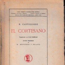 Libros de segunda mano: EL CORTESANO (CASTIGLIONE ED. 1942) SIN USAR. Lote 87345608