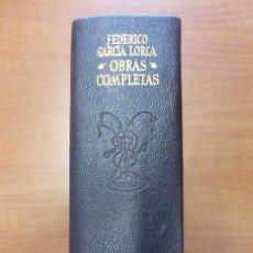 Libros de segunda mano: FEDERICO GARCIA LORCA - COMPLETAS - AGUILAR 1971 - PERFECTO ESTADO. Lote 88103668