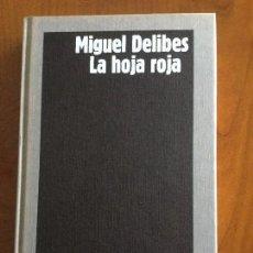 Libros de segunda mano - La hoja roja. Miguel Delibes. - 89260020