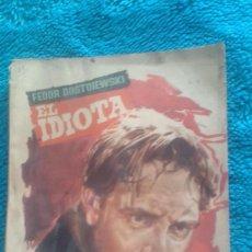 Libros de segunda mano: EL IDIOTA DE FEDOR DOSTOIEWSKI COLECCION POPULAR LITERARIA 1961. Lote 89490076
