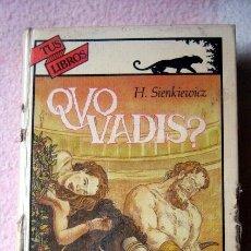 Libros de segunda mano: QUO VADIS?, DE H. SIENKIEWICZ. EDITORIAL ANAYA TUS LIBROS. Lote 89490268