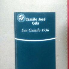 Libros de segunda mano: SAN CAMILO 1936. CAMILO JOSÉ CELA.ED: BIBLIOTEX 2001. Lote 89645166