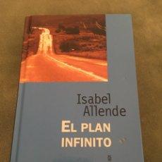 Libros de segunda mano: LIBRO. EL PLAN INFINITO. ISABEL ALLENDE. NARRATIVA DE HOY. TAPAS DURAS. 1997. Lote 89658178