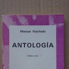 Libros de segunda mano: MANUEL MACHADO `ANTOLOGÍA´ ESPASA CALPE COLECCIÓN AUSTRAL. 11 EDICIÓN 1979. Lote 89948604