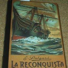 Libros de segunda mano: LA RECONQUISTA DE MOMPRACEM, SALGARI, RBA 2004, TAPA DURA 386 PG, IMPECABLE SIN USO. Lote 90325340