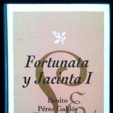 Livros em segunda mão: FORTUNATA Y JACINTA - I Y II - BENITO PEREZ GALDOS - 2 X LIBRO - TAPA DURA. Lote 90452659