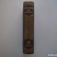 Libros de segunda mano: EDICIÓN LUJOSA AGUILAR DE LEÓN TOLSTOI. ANA KARENINA. 1862. PAPEL BIBLIA.. Lote 90759405