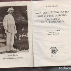 Libros de segunda mano: MARK TWAIN : LAS TRES NOVELAS DE TOM SAWYER (AGUILAR CRISOL, 1948). Lote 91278430