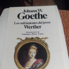 Libros de segunda mano: LOS SUFRIMIENTOS DEL JOVEN WERTHER- GOETHE. Lote 91402524