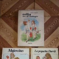Libros de segunda mano: CELIA EN EL COLEGIO, MUJERCITAS, LA PEQUEÑA DORRIT.. Lote 91716000