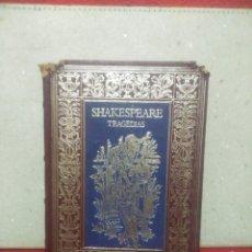 Libros de segunda mano: TRAGEDIAS. SHAKESPEARE. EDITORIAL AGUILAR. Lote 91862693