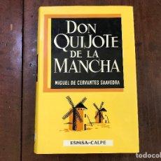 Libros de segunda mano: DON QUIJOTE DE LA MANCHA - MIGUEL DE CERVANTES SAAVEDRA. Lote 91927937