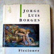 Libros de segunda mano: FICCIONES, DE JORGE LUIS BORGES. EDITORIAL EMECÉ - PERTENECIENTE A LAS OBRAS COMPLETAS. Lote 92216380