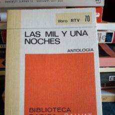 Libros de segunda mano: LAS MIL Y UNA NOCHES. SALVAT 1970. LIBRO.. Lote 92288698