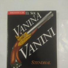 Libros de segunda mano - VANINA VANINI. STENDHAL. BIBLIOTECA EL SOL Nº 33. TDK309 - 92916715