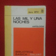 Libros de segunda mano: LAS MIL Y UNA NOCHES ANTOLOGÍA. SALVAT. Lote 93266887