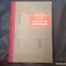 Libros de segunda mano: ALMACÉN DE ANTIGUEDADES CARLOS DICKENS BIBLIOTECA DE GRANDES NOVELAS 1949 EDITORIAL SOPENA S.A.. Lote 93601150