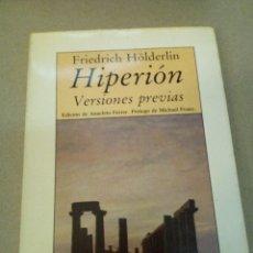 Libros de segunda mano: HIPERION VERSIONES PREVIAS FRIEDRICH HOLDERLIN,. Lote 93755280